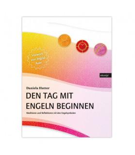 Den Tag mit Engeln beginnen Ingrid Auer Engel - 1