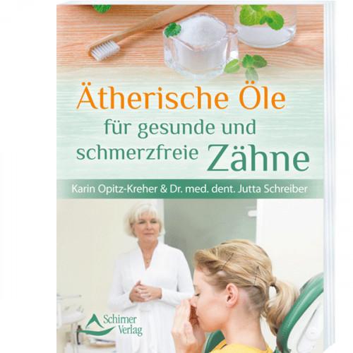 Ätherische Öle für gesunde und schmerzfreie Zähne  - 1