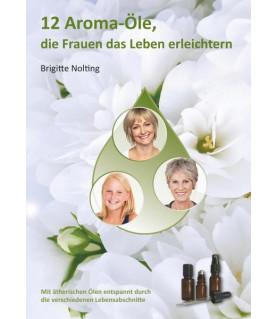 12 Aroma-Öle, de Frauen das Leben erleichtern  - 1