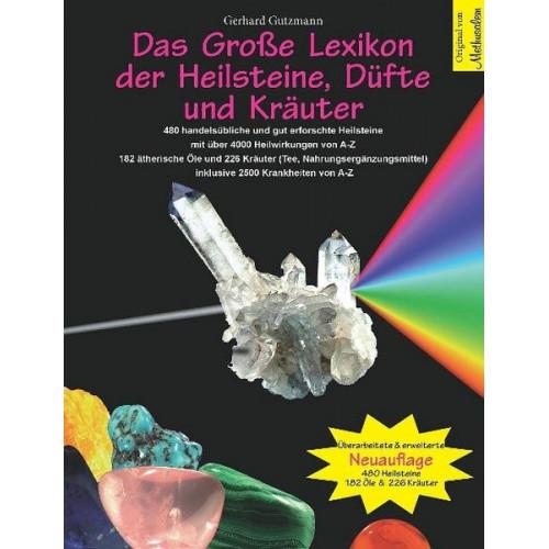 Das Große Lexikon der Heilsteine, Düfte und Kräuter  - 1