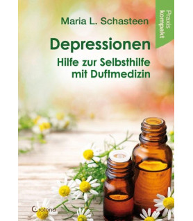 Depressionen - Hilfe zur Selbsthilfe mit Duftmedizin  - 1