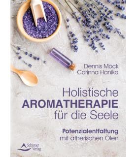 Holistische Aromatherapie für die Seele  - 1